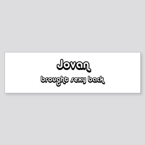 Sexy: Jovan Bumper Sticker