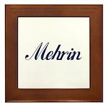 Mehrin name Framed Tile