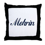 Mehrin name Throw Pillow