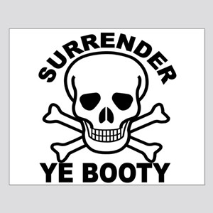 Surrender Ye Booty Posters