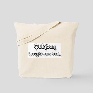 Sexy: Quinten Tote Bag