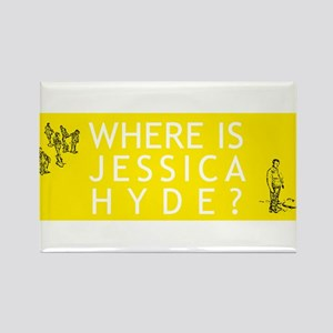 Where is Jessica Hyde? Rectangle Magnet