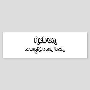 Sexy: Nelson Bumper Sticker