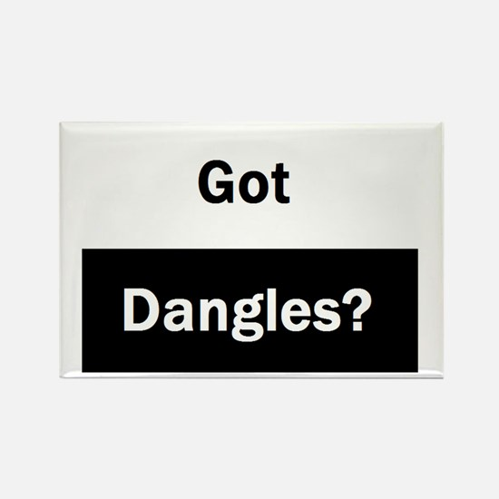 Got Dangles? Rectangle Magnet
