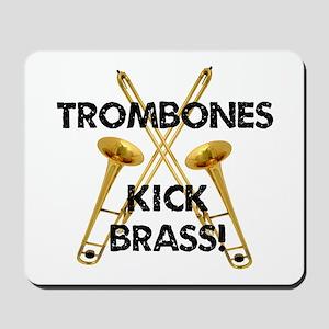 Trombones Kick Brass Mousepad