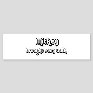 Sexy: Mickey Bumper Sticker