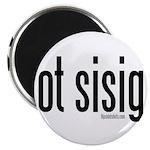 got sisig? Magnet