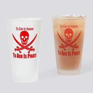 To Arr Is Pirate Red Drinking Glass