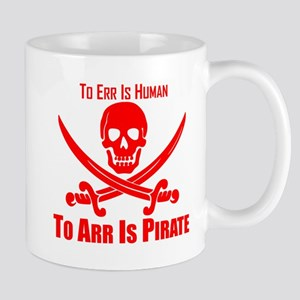 To Arr Is Pirate Red Mug
