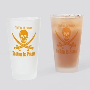 To Arr Is Pirate Orange Drinking Glass