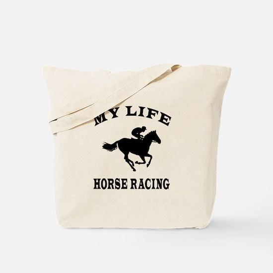 My Life Horse Racing Tote Bag