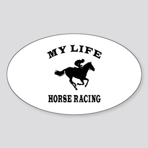 My Life Horse Racing Sticker (Oval)