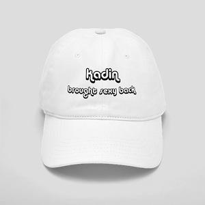 Sexy: Kadin Cap