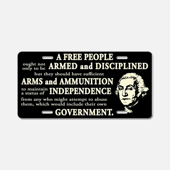 Washington Quote - A Free People Aluminum License