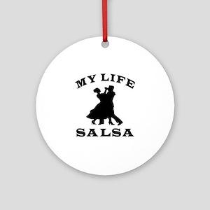 My Life Salsa Ornament (Round)