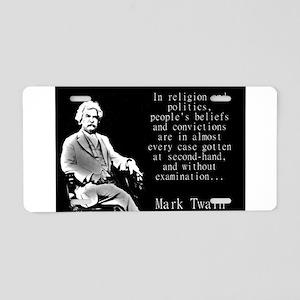 In Religion And Politics - Twain Aluminum License