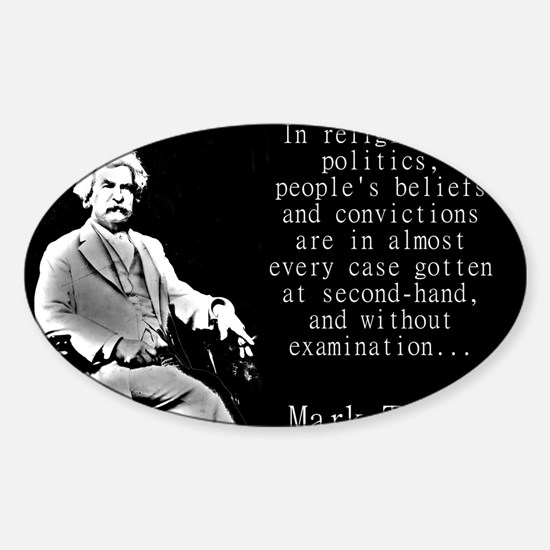 In Religion And Politics - Twain Decal