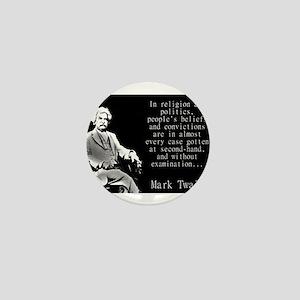 In Religion And Politics - Twain Mini Button