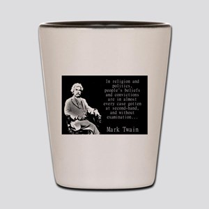 In Religion And Politics - Twain Shot Glass