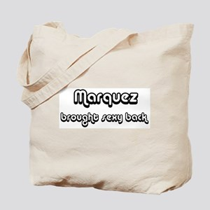 Sexy: Marquez Tote Bag