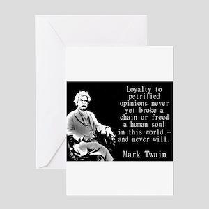 Loyalty To Petrified Opinions - Twain Greeting Car