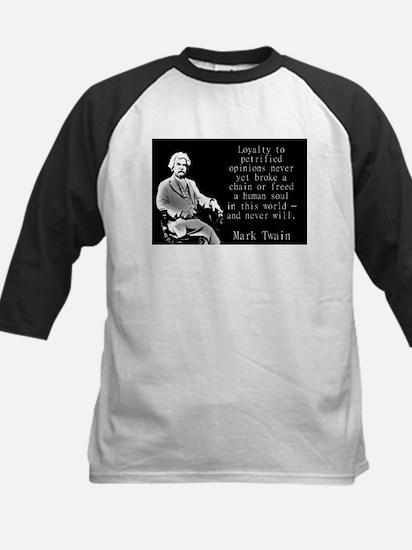 Loyalty To Petrified Opinions - Twain Baseball Jer