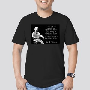 Loyalty To Petrified Opinions - Twain T-Shirt