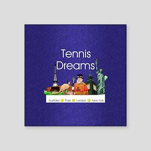 """Tennis Dreams Square Sticker 3"""" x 3"""""""