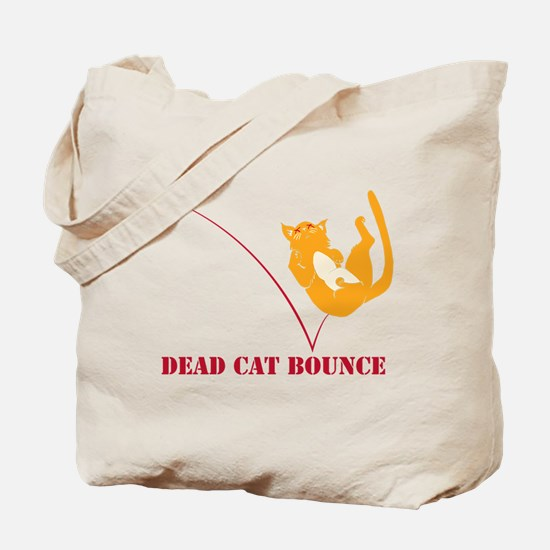 Dead Cat Bounce Tote Bag