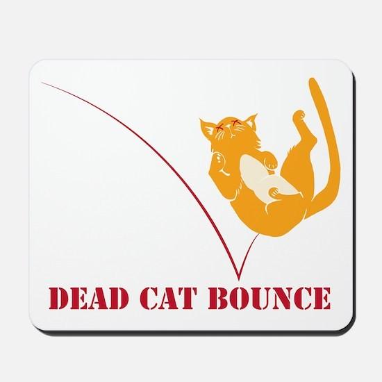 Dead Cat Bounce Mousepad