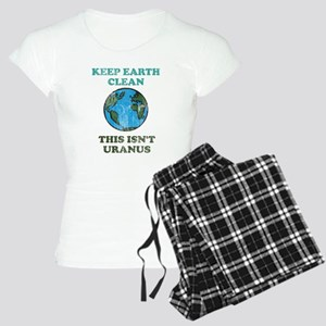 Keep earth clean isn't uranus Women's Light Pajama