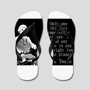 Only One Thing Is Impossible - Twain Flip Flops