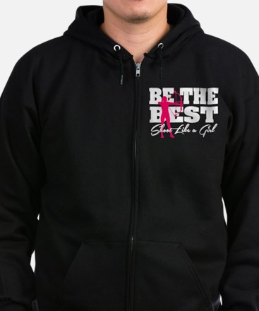 Be The Best... Shoot Like a Gir Zip Hoodie (dark)