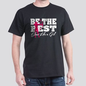 Be The Best... Shoot Like a Girl Dark T-Shirt