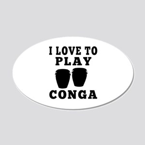 I Love Conga 20x12 Oval Wall Decal
