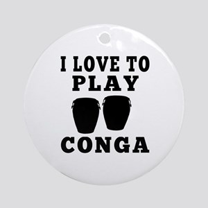 I Love Conga Ornament (Round)