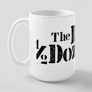 Dirty Half Dozen Large Mug