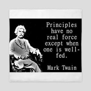 Principles Have No Real Force - Twain Queen Duvet
