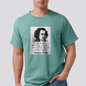 Though The Flame Of Liberty - Thomas Paine Mens Co