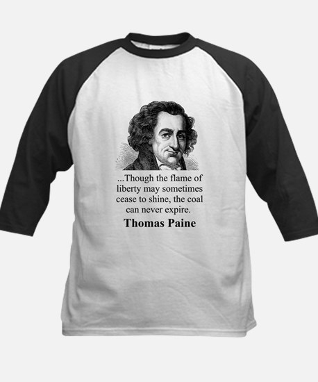 Though The Flame Of Liberty - Thomas Paine Tee