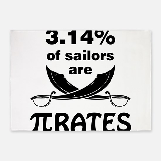 Sailors are pirates 5'x7'Area Rug