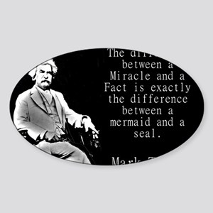 The Difference Between a Miracle - Twain Sticker