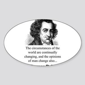The Circumstances Of The World - Thomas Paine Stic