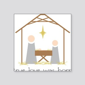 True Love Was Born Sticker