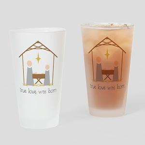 True Love Was Born Drinking Glass