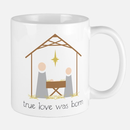 True Love Was Born Mug