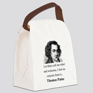 Let Them Call Me Rebel - Thomas Paine Canvas Lunch