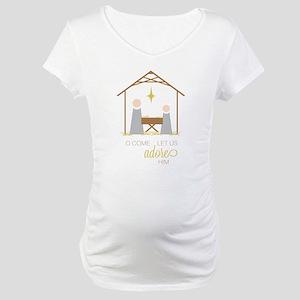 Let Us Adore Him Maternity T-Shirt