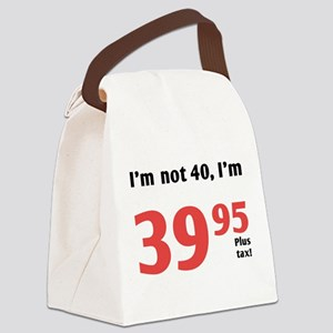 Funny Tax 40th Birthday Canvas Lunch Bag