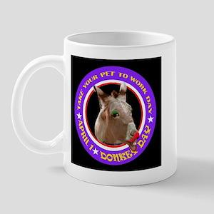 TAKE YOUR DONKEY Mug